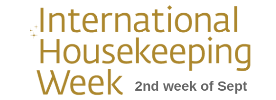International Housekeeping Week - 2nd week in September